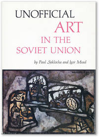 Unofficial Art in the Soviet Union