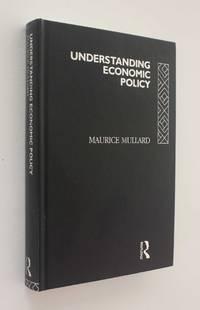 Understanding Economic Policy