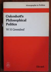 Oakeshott's Philosophical Politics