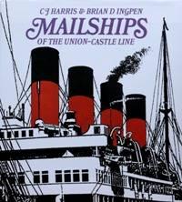 MAILSHIPS OF THE UNION-CASTLE LINE