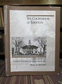 image of The Courthouse at Edenton: A History of the Chowan County Courthouse of 1767