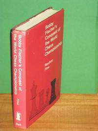 image of Bobby Fischer's Conquest of the World Chess Championship: The Psychology and Tactics of the Title Match