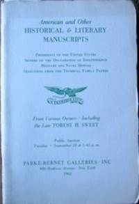 Manuscripts & Letters: American Historical and Literary Items with Some European Examples...