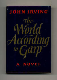 image of The World According To Garp  - 1st Edition/1st Printing