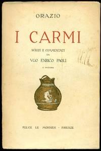 I Carmi by  Roma 8 a.C.) QUINTO ORAZIO FLACCO (Venosa 65 a. C. - Sabina - 1951 - from Studio Bibliografico Marini and Biblio.com