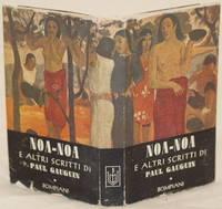 NOA NOA E ALTRI SCRITTI (1891V-1903) DI PAUL GAUGHIN A CURA DI DUILIO MOROSINI by PAUL GAUGHIN - 1941 - from Sephora di Elena Serru and Biblio.com