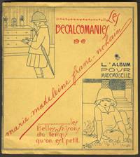 image of Les Decalcomanies. L'Album pour Mademoiselle. Les Belles Saisons du temps qu'on est petit