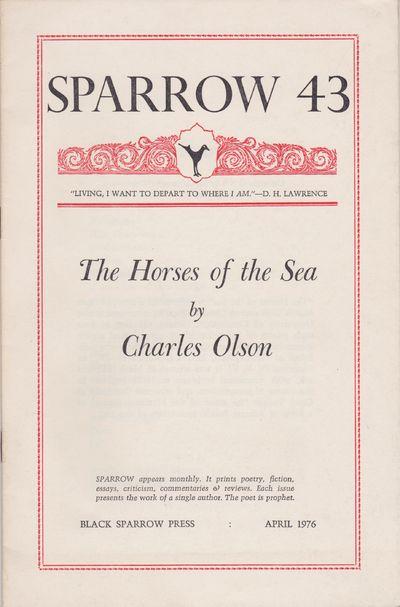 Santa Barbara, California: Black Sparrow Press, 1976. Small Quarto (9 3/8 x 6 1/8 inches; 240 x 155 ...