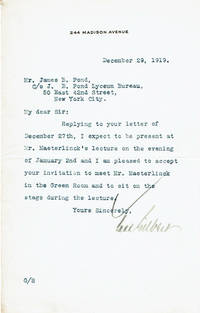 TYPED LETTER SIGNED by the prominent American architect CASS GILBERT, designer of the Woolworth Building, accepting James B. Pond\'s invitation to join his reception committee for Maeterlinck\'s first American lecture and to meet Maeterlinck in the green room prior to the lecture.