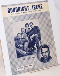 Goodnight, Irene. Introduced and featured by The Weavers and Gordon Jenkins on Decca Records