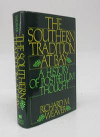 image of The Southern Tradition at Bay: A History of Postbellum Thought