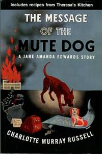 image of The Message Of The Mute Dog: A Jane Amanda Edwards Mystery
