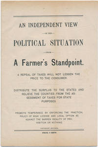 An Independent View of the Political Situation from a Farmer's Standpoint