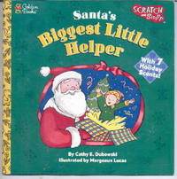 Santa's Biggest Little Helper (Scratch and Sniff Bks.)
