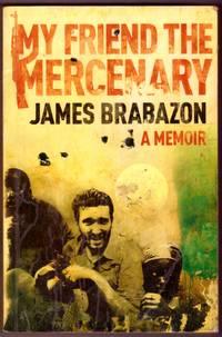 image of MY FRIEND THE MERCENARY