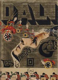 Les Diners De Gala - with 3 Original Photographs  [Dali Cookbook]