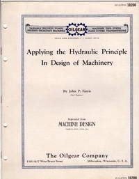 Applying the Hydraulic Principle in Design of Machinery. Bulletin 10200