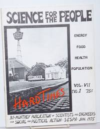Science for the People: Bi-Monthly Publication of Scientists and Engineers for Social and Political Action. Vol. VII no. 1 (Jan. 1975)