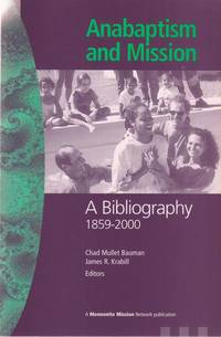 Anabaptism and Mission, A Bibliography 1859-2000
