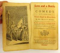 image of Love and a Bottle. A Comedy. As it is Acted at the Theatre-Royal in Drury-Lane, By Her Majesty's Servants