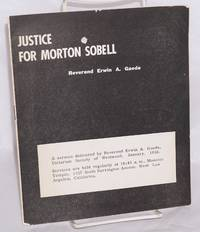 Justice for Morton Sobell. A sermon by Reverend Erwin A. Gaede, Unitarian Society of Westwood, January, 1958