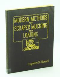 Modern Methods for Scraper Mucking and Loading - Form No. 2412