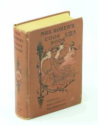 Mrs. Rorer's Philidelphia Cook Book A Manual of Home Economies