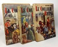 image of Le collier de la Reine - tome un deux et trois --- 3 volumes