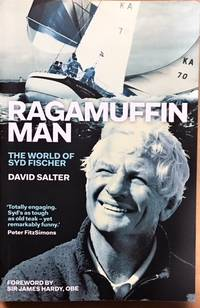 Ragamuffin Man : The World of Syd Fischer by  David Salter - Paperback - from Dial a Book and Biblio.co.uk