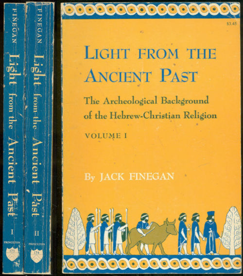 LIGHT FROM THE ANCIENT PAST The Archeological Background of the Hebrew-Christian Religion Two Volumes, Finegan, Jack