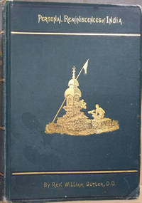 The Land of the Veda:  Being Personal Reminiscences of India by  Rev. William Butler - Hardcover - Ninth Edition - 1871 - from Old Saratoga Books and Biblio.com