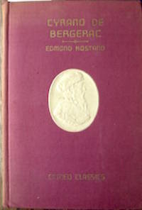 image of Cyrano de Bergerac; Cameo Classics by Edmond Rostand ; illustrated by Nino Carbe, in the translation by Helen B. Dole.