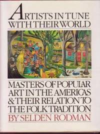 image of Artists In Tune With Their World: Masters of Popular Art in the Americas and Their Relation to the Folk Tradition