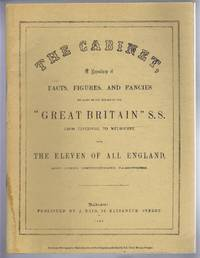 "THE CABINET: a Repository of facts, figures, and Fancies Relating to the Voyage of the ""Great Britain"" S.S. From Liverpool to Melbourne Etc Etc"