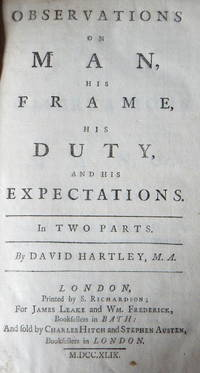 Observations on Man, His Frame, His Duty, and His Expectations. In two parts.