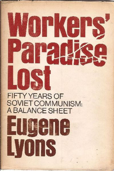 workers paradise We saw above that the first step in the workers' revolution is the elevation of the   in the workers' paradise there was no place for them.