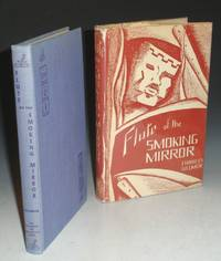 image of Flute of the Smoking Mirror:a Portrait of Nezahualcoyotl Poet-King of the Aztecs (inscribed By the Author to Carl and Gladys Davis)