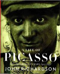 A Life of Picasso by John Richardson - First Edition - 2007 - from Ayerego Books (IOBA) (SKU: 48543)