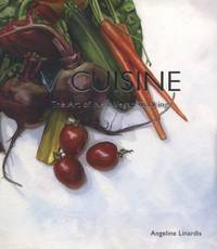 V Cuisine : The Art of New Vegan Cooking by Angeline Linardis - Paperback - 2007 - from ThriftBooks (SKU: G1552859037I4N00)
