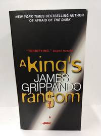 A King's Ransom by  James Grippando - Paperback - 2011 - from Fleur Fine Books (SKU: 9780062024534-01)