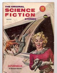 THE ORIGINAL SCIENCE FICTION STORIES MARCH 1957 VOLUME 7 NUMBER 5
