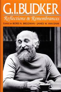 G. I. Budker Reflections & Remembrances