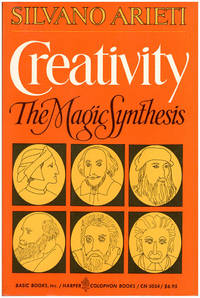 Creativity: The Magic Synthesis by  Silvano Arieti - Paperback - 1976 - from Diatrope Books and Biblio.com
