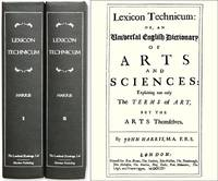 Lexicon Technicum, Or, An Universal English Dictionary Of Arts And.. by Harris, John - 2006