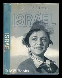 Women of Israel. Photos. and Text by Sam Waagenaar