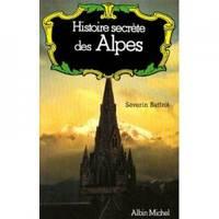 Histoire secrète des Alpes