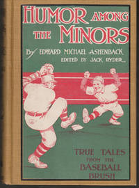 Humor Among the Minors: True Tales...