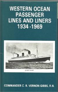 Western Ocean Passenger Lines and Liners, 1934-69
