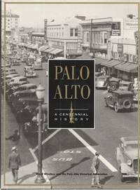 Palo Alto: a centennial history