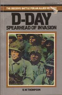 D-Day: Spearhead of Invasion
